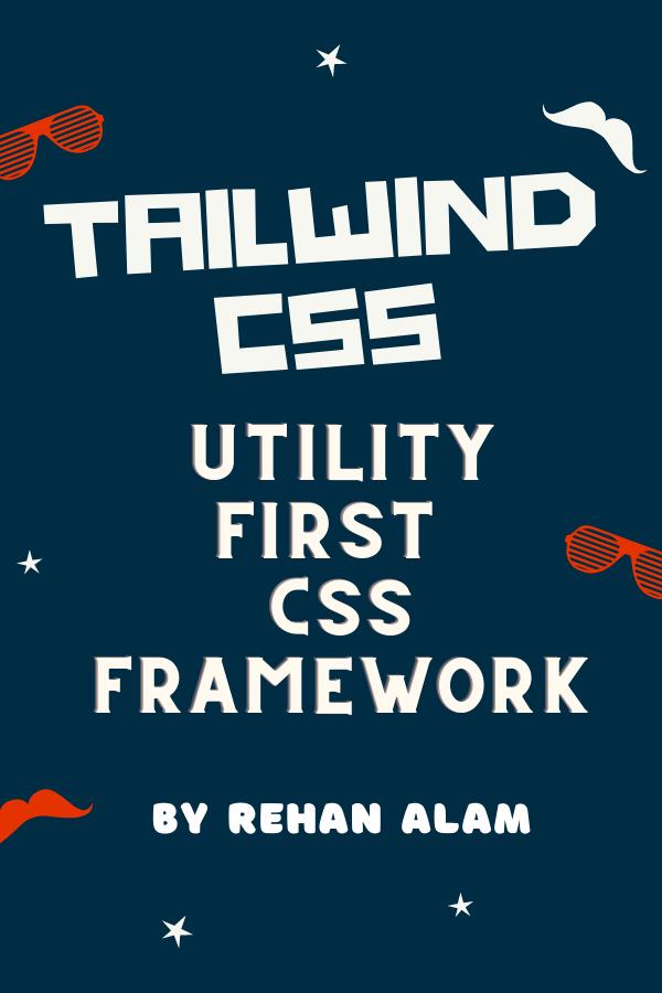 Utility-first CSS framework? - Tailwind CSS