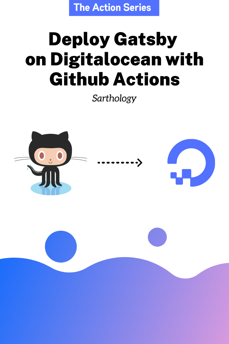 Deploy Gatsby on Digitalocean with Github Actions